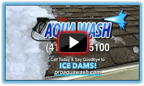 Pro Aqua Wash Snow & Ice Dam Removal