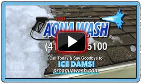 Pro Aqua Wash Snow & Ice Dam Removal